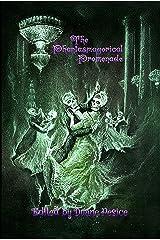 The Phantasmagorical Promenade (Planet X Pulps Book 2) Kindle Edition
