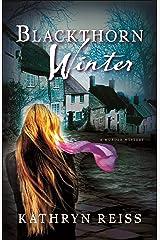 Blackthorn Winter: A Murder Mystery Kindle Edition