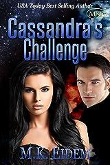 Cassandra's Challenge (Challenge Series Book 1) Kindle Edition