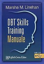 DBT Skills Training. Manuale-Schede e fogli di lavoro. Con USB card [2 Volumi]