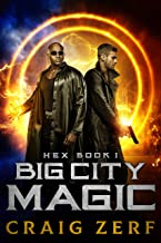 HEX Book 1 Big City Magic: An Urban Fantasy Series
