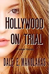 Hollywood on Trial: A Legal Thriller (Rogue Legal Thriller Series) Kindle Edition