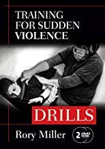 Training for Sudden Violence: DRILLS set YMAA Rory Miller, author of