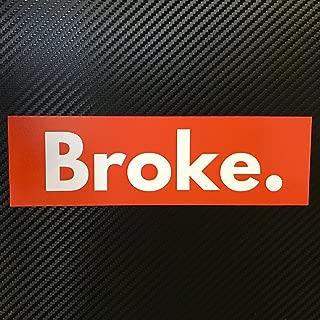 Broke BOX LOGO Sticker Decal Custom Vinyl Stanced Ricer Funny