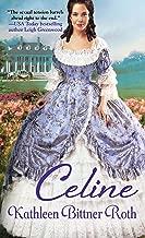 Celine (When Hearts Dare Series Book 1)