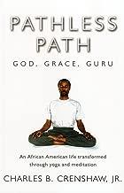 Pathless Path: God, Grace, Guru