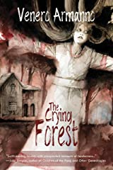 The Crying Forest Kindle Edition