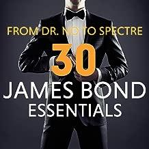 From Dr. No to Spectre - 30 James Bond Essentials