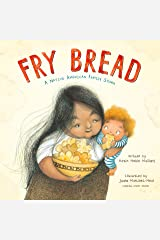 Fry Bread: A Native American Family Story Kindle Edition