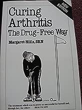 Curing Arthritis The Drug-Free Way (Sheldon Edition)