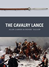 The Cavalry Lance (Weapon Book 59)