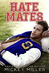 Hate Mates (Forever You Book 1) Kindle Edition