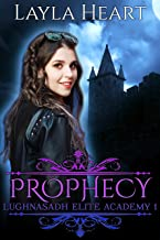 Prophecy (Lughnasadh Elite Academy 1): A New Adult Paranormal Reverse Harem Academy Romance Serial (English Edition)