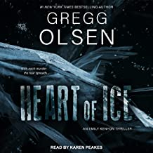Heart of Ice: Emily Kenyon Thriller Series, Book 2