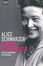 Simone de Beauvoir: Weggefährtinnen im Gespräch (German Edition)