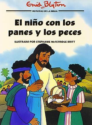 El niño con los panes y los peces (Historias bíblicas ilustradas) (Spanish Edition