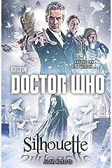 Doctor Who: Silhouette: A Novel Kindle Edition