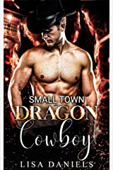 Small Town Dragon Cowboy (Small Town Sexton Brothers Book 3) Kindle Edition