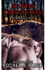 Bear the Consequences: McMahon Clan 1 (Fated Mates Book 4) Kindle Edition