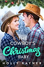 The Cowboy's Christmas Baby (Christmas Treats Book 4)