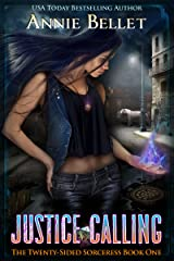 Justice Calling (The Twenty-Sided Sorceress Book 1) Kindle Edition
