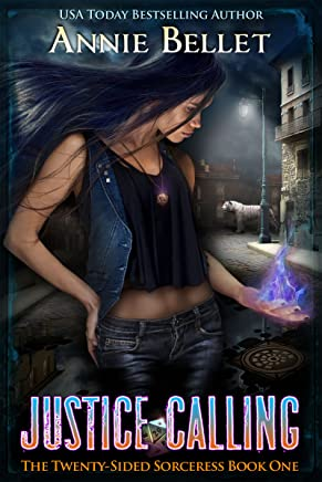 Justice Calling (The Twenty-Sided Sorceress Book 1) (English Edition)