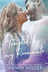 Tempted By My Roommate: A Friends To Lovers Romance (Mitchell Brothers Book 2) Kindle Edition