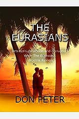 The Eurasians Kindle Edition