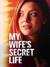 My Wife's Secret Life