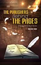 The Publishers Behind The Pages: 10 Speculative Short Stories (Selling Stories Book 3)