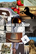 Where Tales Grip: Your Imagination...Captured