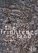 The Frightened Land: Land, Landscape and Politics in South Africa in the Twentieth Century (English Edition)