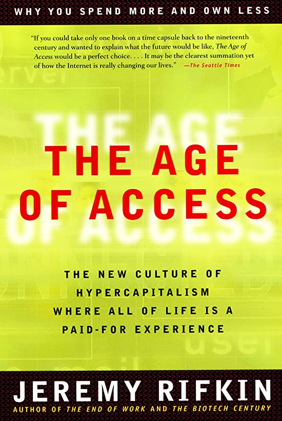 確率櫛ドアThe Age of Access: The New Culture of Hypercapitalism (English Edition)