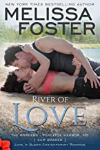 River of Love: Sam Braden (Love in Bloom: The Bradens at Peaceful Harbor Book 3)