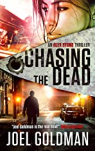 Chasing The Dead (An Alex Stone Thriller Book 2)