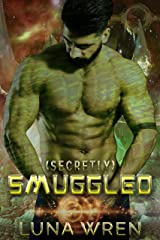 Secretly Smuggled: A Steamy Second Chance Alien Romance Novella (Accidental Alien Mates Book 2) Kindle Edition