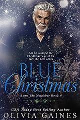 A Blue Christmas (Love Thy Neighbor Book 4) Kindle Edition