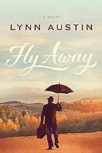Best lynn austin fly away Reviews