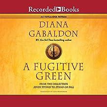 A Fugitive Green: Outlander, Book 2.5