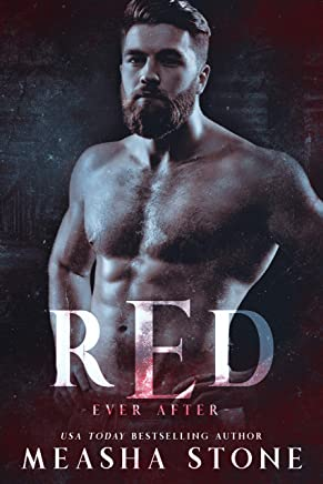 Red: A Dark Romance Red Riding Hood Retelling (Ever After Book 3)