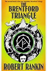 The Brentford Triangle (The Brentford Trilogy Book 2) Kindle Edition