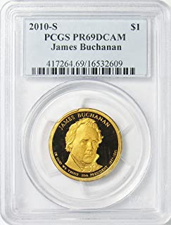 2010 S James Buchanan Presidential Dollar $1 PR69DCAM PCGS