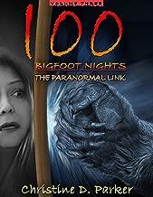 100 Bigfoot Nights: The Paranormal Link