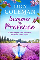 Summer in Provence: The perfect escapist feel-good romance from bestseller Lucy Coleman (English Edition) Format Kindle