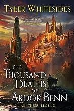 The Thousand Deaths of Ardor Benn (Kingdom of Grit Book 1)