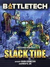 BattleTech: Slack Tide: A BattleCorps Anthology (BattleTech Anthology Book 10)