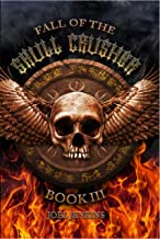 Fall of the Skull Crusher (The Greattrix Chronicles Book 3)