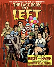 The Last Book on the Left: Stories of Murder and Mayhem from History's Most Notorious Serial Killers PDF