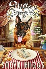 Stilton Slaughter: Albert Smith's Culinary Capers Recipe 3 Kindle Edition