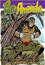 Papo Amarelo - Herói Amazônico - Edição Especial